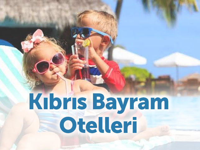 Kıbrıs da Bayram Otelleri